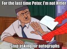 Pidiendo autógrafos... | Hitler joke | Spiderman | #LOL #Humor