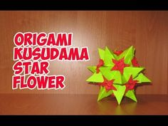 DIY: Origami Kusudama Star Flowerくす玉折り紙スターの花 - YouTube