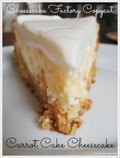 Cheesecake Factory Carrot Cake - When I was on the hunt for a new cheesecake recipe to try, many looked tempting but none quite as good as this Carrot Cake Cheesecake I found at Sifting Focus. Moist and delicious carrot cake is baked with a creamy cheesec