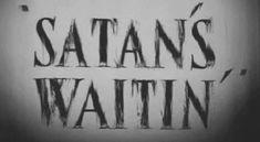 gif gifs Black and White text quotes creepy horror b&w black crazy dark insane satan satanism evil darkness diablo grey Demon devil satanic disturbing demonic insanity satan's waitin'