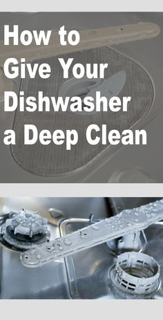 How to give your dishwasher a deep clean