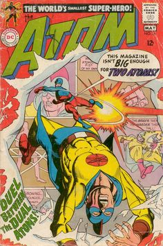 """This magazine isn't BIG enough for TWO ATOMS!"" - The Atom #36, May 1968, cover by Gil Kane"