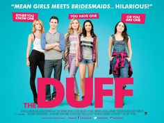 A high school senior instigates a social pecking order revolution after finding out that she has been labeled the DUFF - Designated Ugly Fat Friend - by her prettier, more popular counterparts. Teen Movies, 2015 Movies, Comedy Movies, The Duff Movie, Image Internet, Fat Friend, 1080p, The Wedding Singer, Cinema