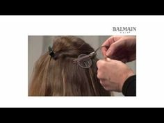 Tutorial: Glamour Service with Fill-In extensions - Balmain Hair