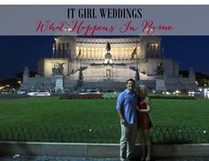 Honeymoon in Rome Italy, what happens in Rome http://www.itgirlweddings.com/wifestyle/what-happens-in-rome