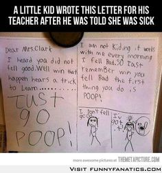 Just go poop- too funny...I can think of a couple kids who would say the same thing!  LOL