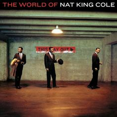 The World Of Nat King Cole - His Very Best (Essential Edition)