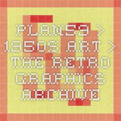 Plan59 > 1950s Art > The Retro Graphics Archive