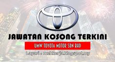 Jawatan Kosong di UMW Toyota Motor - 20 Aug 2016   UMW Toyota Motor Sdn Bhd is a member of the UMW Group of Companies. We are engaged in the assembly distribution and retailing of Toyota motor vehicles both passenger and commercial. There are 3 subsidiary companies in UMW Toyota Motor Group and they are:  Jawatan Kosong Terkini 2016diUMW Toyota Motor Sdn Bhd  Positions:  1.SKIM LATIHAN 1 MALAYSIA - GRADUATE ENHANCEMENT PROGRAMME2. USED CAR SALES ADVISOR (TOPMARK)3. EXECUTIVE PROCUREMENT…