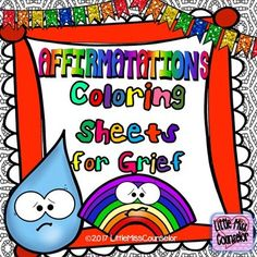 Kids who are grieving need special affirmations to help facilitate healing.  This comes with 12 unique coloring sheets that can be given to students.  Kids and teens can use this in the classroom when they need a break or at home when feelings get overwhelming.