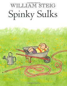 Spinky Sulks: William Steig: 9780312672461: Amazon.com: Books