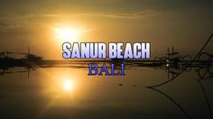 Sanur Beach Bali - The Best Sunrise Beach