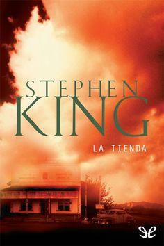 Descripción: Descargar La Tienda – Stephen King – [epub/pdf/doc/mobi/FB2/AZW3] Gratis por mediafire, mega o torrent full...