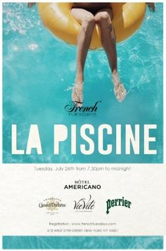 "Preview: French Tues. ""La Piscine"" Pool Party @ Hotel Americano Tues Jul 26, 7:30pm -1am"