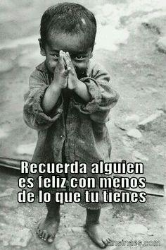 Ser feliz... Es agradecer a Dios cada mañana por el milagro de la vida.