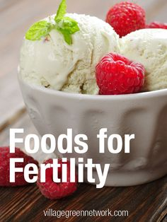 Trying to conceive?  Here are positive food suggestions that will naturally boost fertility.