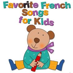 Favorite French Songs for Kids