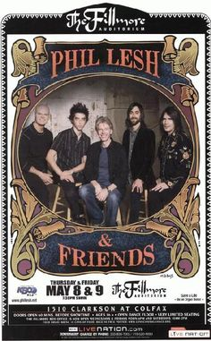 Concert poster for Phil Lesh and Friends at The Fillmore in Denver, Colorado. 11x17 card stock