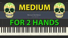 Mexican Hat Dance Longer Version MEDIUM Piano tutorial for everybody normal speed for two hands Mexican Hat, Piano Tutorial, Broadway Shows, Tutorials, Hands, Medium, Medium Long Hairstyles, Wizards