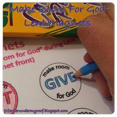 Lent activity for kids & Sunday School: Making Room for God Magnets