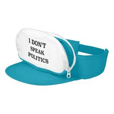I Don't Speak Politics Visor