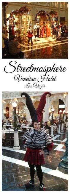 Streetmosphere in the Venetian Hotel, Las Vegas, NV - A Fun Thing to do in Vegas