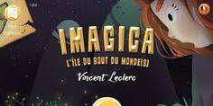 Via Fabula invente le livre interactif dont l'histoire évolue en fonction de l'heure, de la météo, etc... Imagica l'île du bout du monde: dès 5 ans.