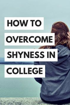 to Overcome Shyness in College Tips on how to be confident and make friends in college despite your shyness! College Tips best college tipsTips on how to be confident and make friends in college despite your shyness! College Tips best college tips College Life Hacks, College Success, College Classes, College Fun, Education College, College Students, College Tips, College Ready, College Checklist