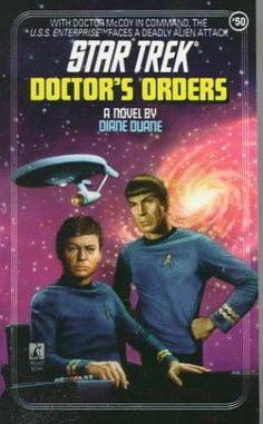 Doctor's Orders (Star Trek : The Original Series, book by Diane Duane - book cover, description, publication history. Uss Enterprise, Science Fiction, Star Trek Books, Canal 13, Star Trek Original Series, Pocket Books, Star Trek Universe, Diane, For Stars