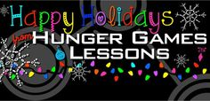 Happy Holidays from Hunger Games lessons Facebook Page http://www.facebook.com/hungergameslessons