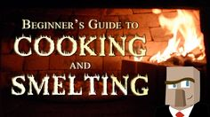 Cooking and smelting are two of the most common things you'll do in Minecraft, so knowing the basics is vitally important. This video is for the absolute beginner and it's designed to provide the essential skills of cooking and smelting you'll need. And stick around until the end because I'll show you how to build an awesome auto smelter!