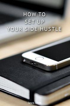 Advice on how to set up a side business. www.levo.com