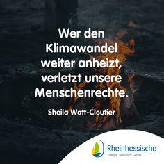 Ohne Natur – ohne uns! #SheilaWatt-Cloutier #Zitate #Sprüche #Naturschutz #Umweltschutz Movies, Movie Posters, Human Rights, Environmentalism, Quotes, Nature, Animales, Films, Film Poster