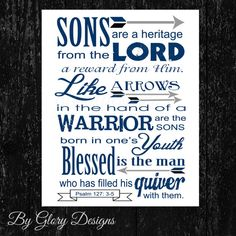 INSTANT DOWNLOAD, Scripture art, Psalm 127:3-5, Sons are a Heritage from the Lord, Scripture printable