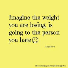 These Quotes about Weight Loss Are Hilarious - and Motivating ...