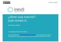 ¿Eres una marca?: just crowd it! by Two Much research studio via slideshare