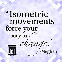 Bar Method, Barre, You Changed, Meet, Positivity, Life, Optimism