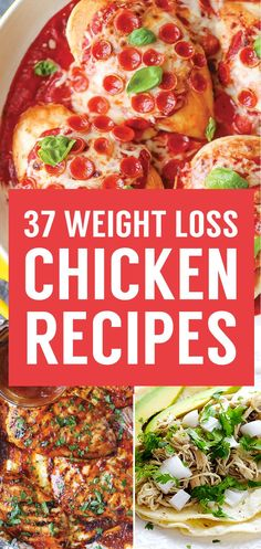37 Healthy Weight Loss Chicken Recipes That Are Packed With Protein!