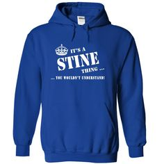 ITS A A STINE THING YOU WOULD N T UNDERSTAND HOODIE  This shirt is for you! Tshirt, Women Tee and Hoodie are available. 👕 GET YOUR here: https://www.sunfrog.com/Its-a-a-STINE-Thing-You-Wouldnt-Understand-viddg-RoyalBlue-5716709-Hoodie.html?id=57545