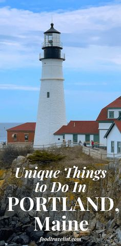 Unique Things To Do In Portland Maine Food Travelist