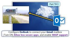Configure Outlook connect your Gmail mailbox| Turn ON Allow less secure apps and enable IMAP support | Part 1#3 - http://o365info.com/configure-outlook-connect-your-gmail-mailbox-turn-allow-less-secure-apps-enable-imap-support-part-1-of-3/