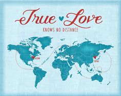 Love Quote Map, Long Distance Relationship Couple, Deployment, Abroad, Travel Art, Blue Map - True Love Knows No Distance, Missing You