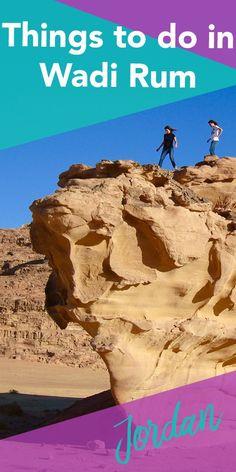 Things to do in Wadi Rum | Hello Raya Blog