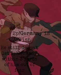 Hetalia 2p Germany Headcanons. 2p Germany is Jewish. He still doesn't let 1p Germany within 3 yard of him out of fear.