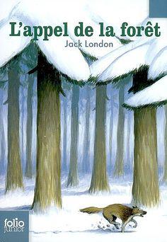 L'appel de la forêt. Jack London