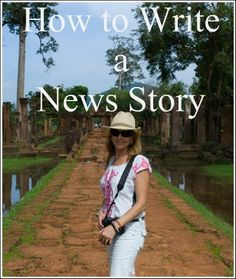 How to Write a News Story - tips for kids from TV reporter and author, Julie Fison.