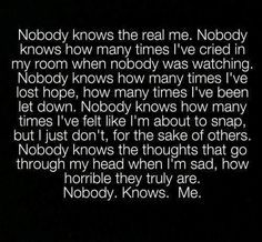 I wish it wasn't true because I will never admit it.. << except your best. friend. but even they dont know everything