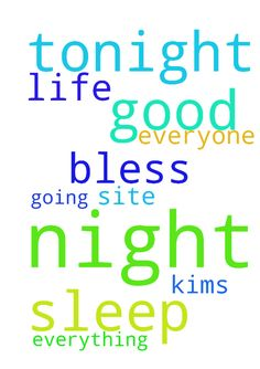 Please pray for a good nights sleep tonight and every - Please pray for a good nights sleep tonight and every night for me and everyone on this site in need of that. Also please pray for everything going on in Kims life. Thank you. God bless you. Posted at: https://prayerrequest.com/t/oJb #pray #prayer #request #prayerrequest