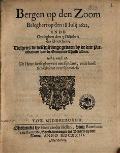 Bergen op den Zoom beleghert op den 18 iulij 1622, ende ontleghert den 3 ... - Google Books