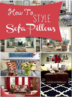 How to Style Sofa Pillows.  Awesome tips that are easy to do!